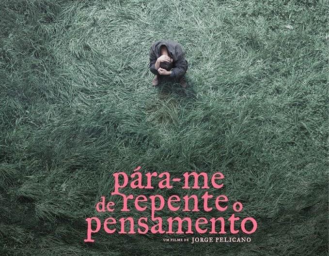 """Café c/Filmes traz-nos o documentário """"Pára-me de Repente o Pensamento"""""""