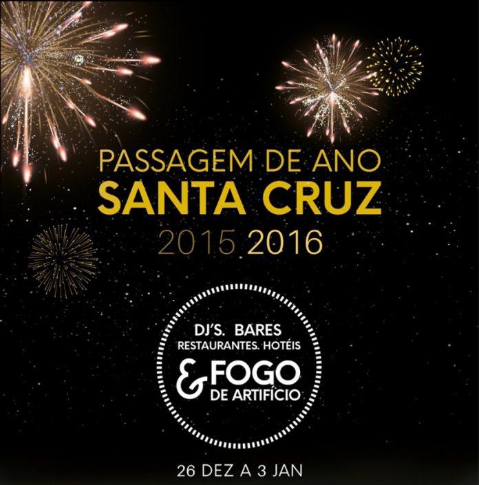 Passagem do ano em Santa Cruz com animação nas ruas