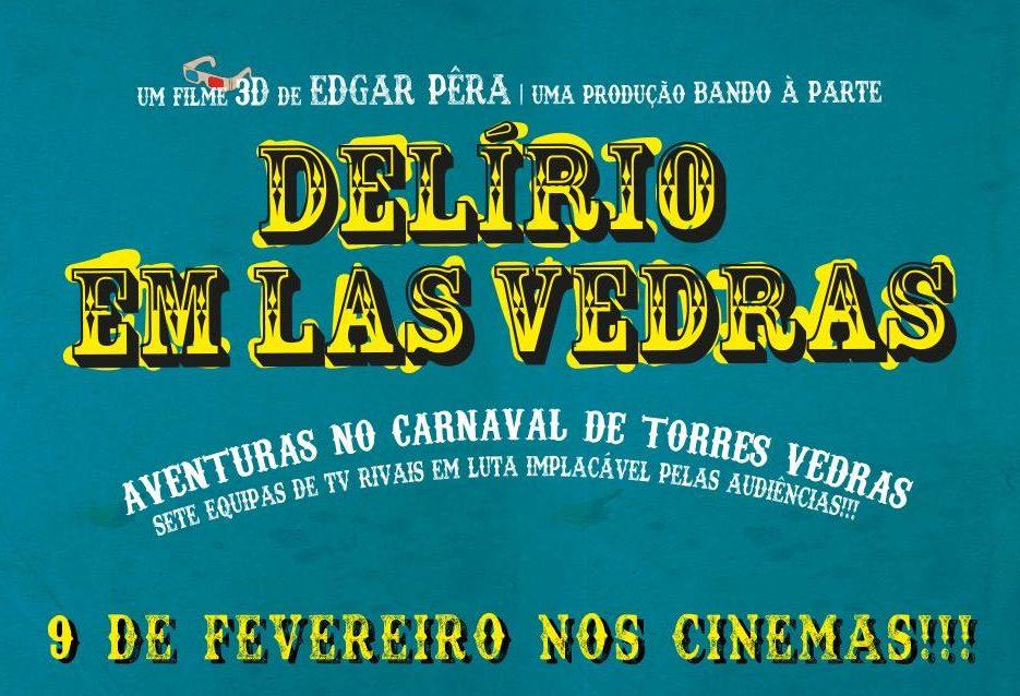 """""""Delírio em Las Vedras"""" - Amanhã em Exibição nos Cinemas"""