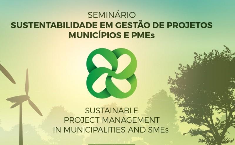 OesteSustentável traz ao Oeste especialistas internacionais em Sustentabilidade e Gestão de Projetos para seminário dedicado a Municípios e PMEs