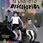"""O Planeta Descolorido"" no Teatro-cine"