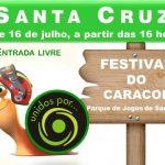 Festival do Caracol 15 e 16 Julho em Santa Cruz