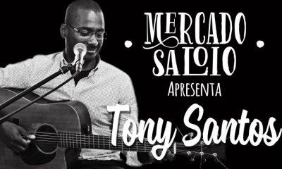 Tony Santos no Mercado Saloio