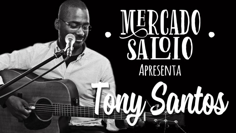 Tony Santos no Mercado Saloio