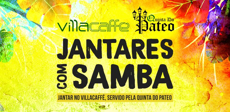 Jantares com Samba no Villa Caffé