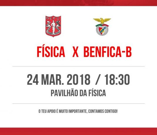 Física recebe Benfica B amanhã às 18h30