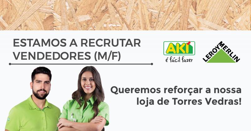 Aki está a recrutar para Torres Vedras - Candidata-te até 16 de Abril
