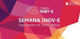 Semana INOV-E Empreender em Torres Vedras