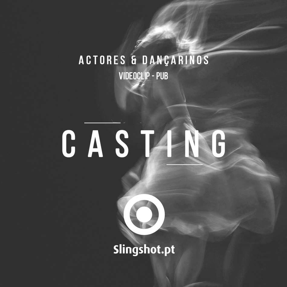CASTING - Actores e Dançarinos!