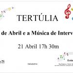 """""""O 25 de Abril e as músicas de intervenção"""""""