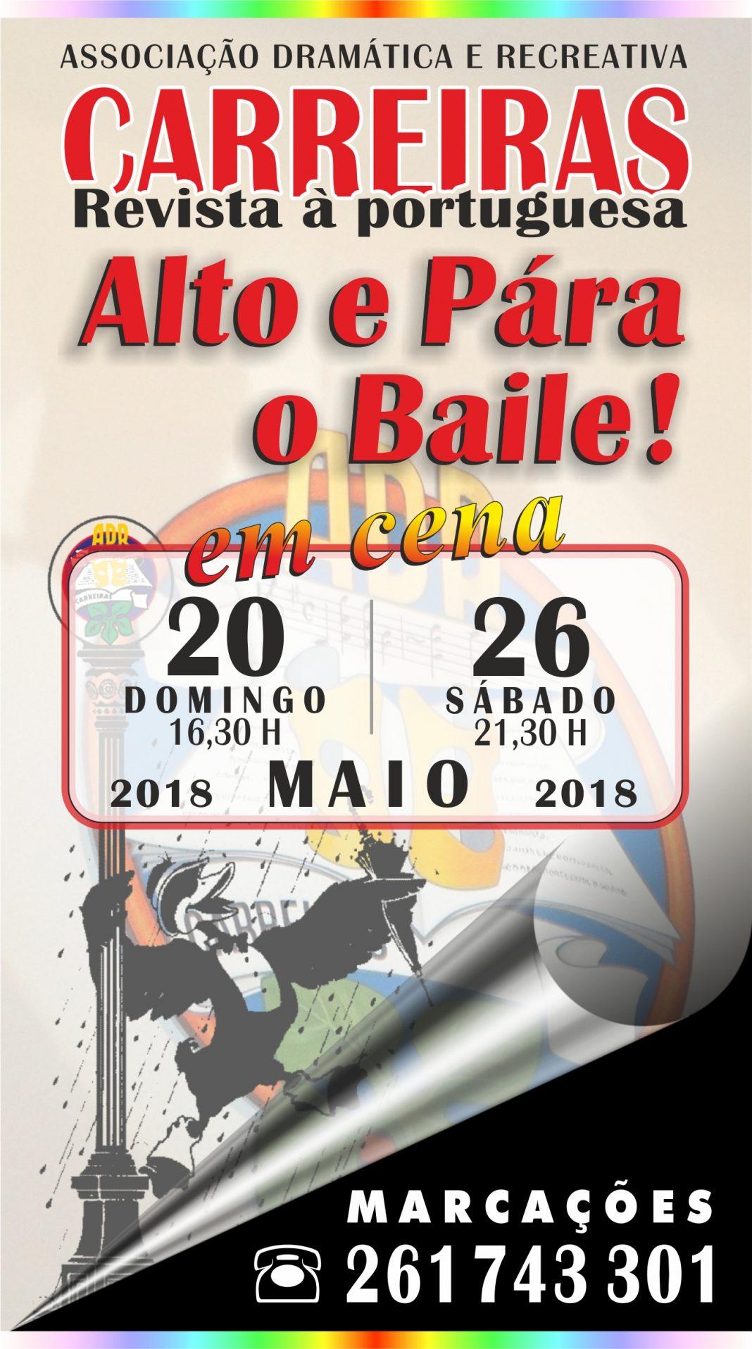"""Revista à Portuguesa """"Alto e Pára o Baile"""" - Carreiras"""