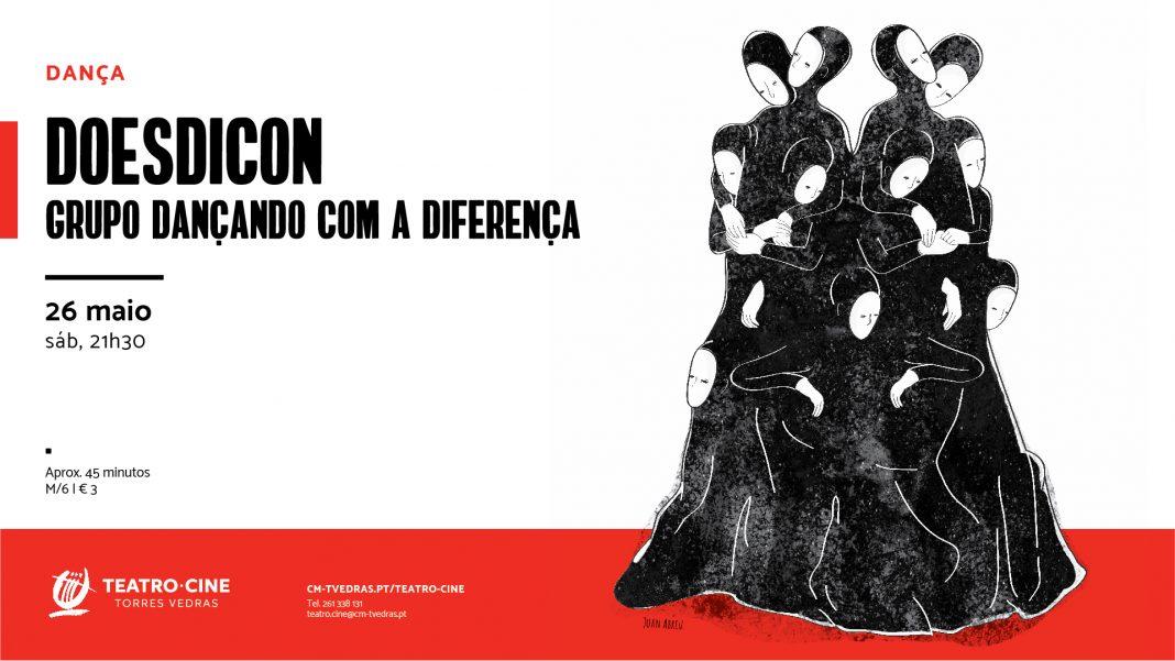 Espectáculo de dançaDoesdicon -Teatro-Cine Torres Vedras