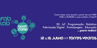 XII Fab Lab BootCamp em Torres Vedras