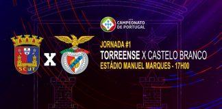 Domingo: Torreense - Benfica Castelo Branco