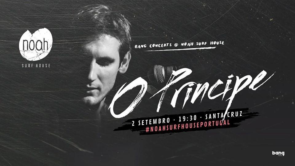 """O português """"O Príncipe"""" com concerto marcado no Noah Surf House este domingo"""