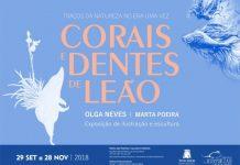 """Inauguração da Exposição """"Corais e Dentes de Leão"""""""