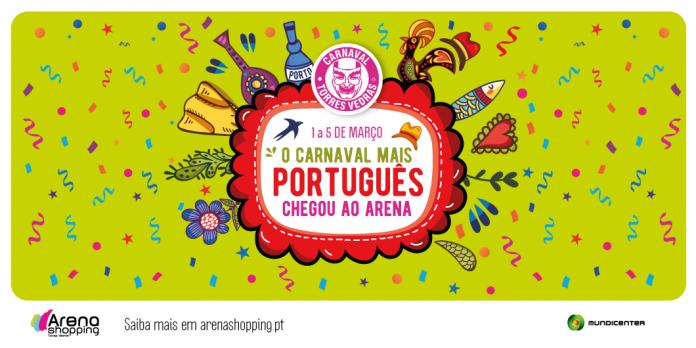 O Carnaval mais português de Portugal... começa no Arena a 23 de fevereiro!