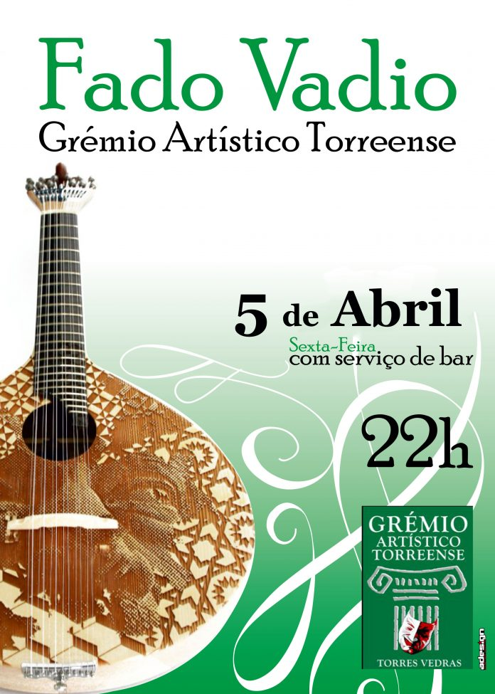 Amanhã há Fado Vadio no Grémio Artístico Torreense